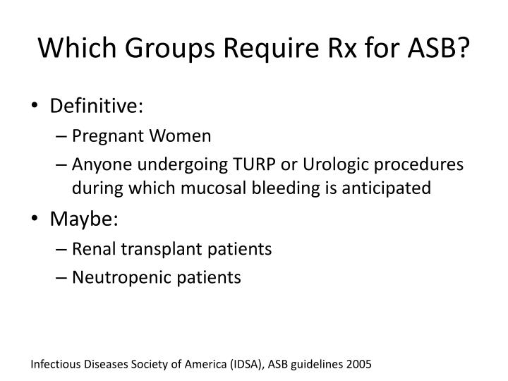 Which Groups Require Rx for ASB?