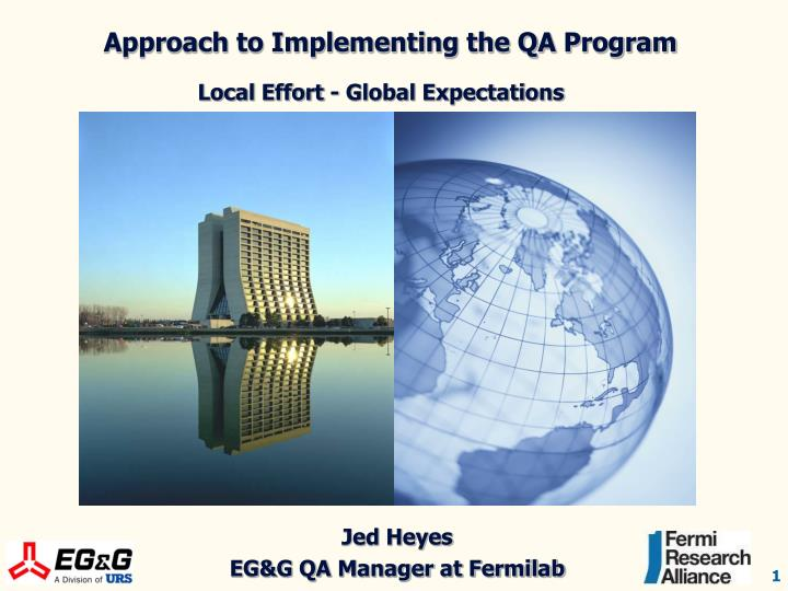 Approach to implementing the qa program local effort global expectations
