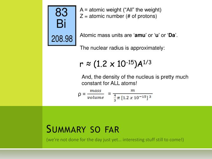 """A = atomic weight (""""All"""" the weight)"""