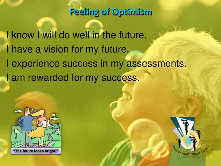 Feeling of Optimism