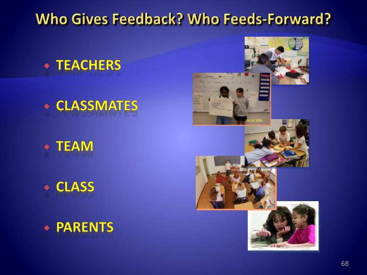 Who Gives Feedback? Who Feeds-Forward?