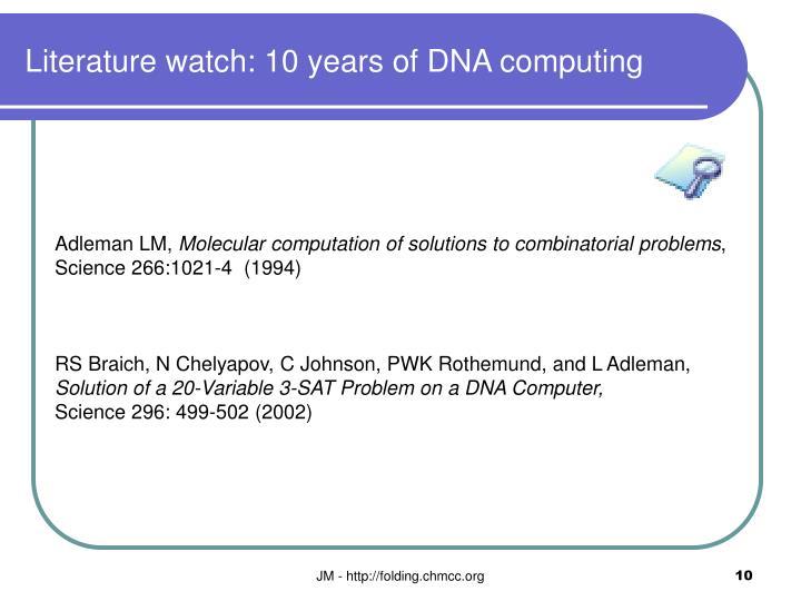 Literature watch: 10 years of DNA computing