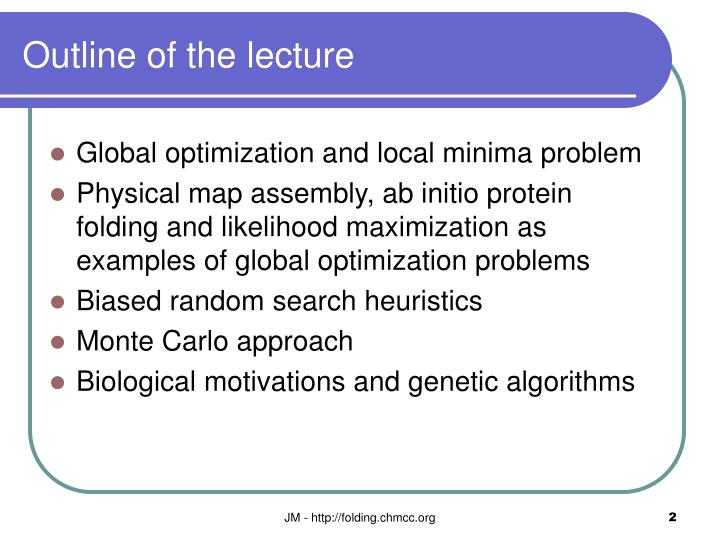 Outline of the lecture