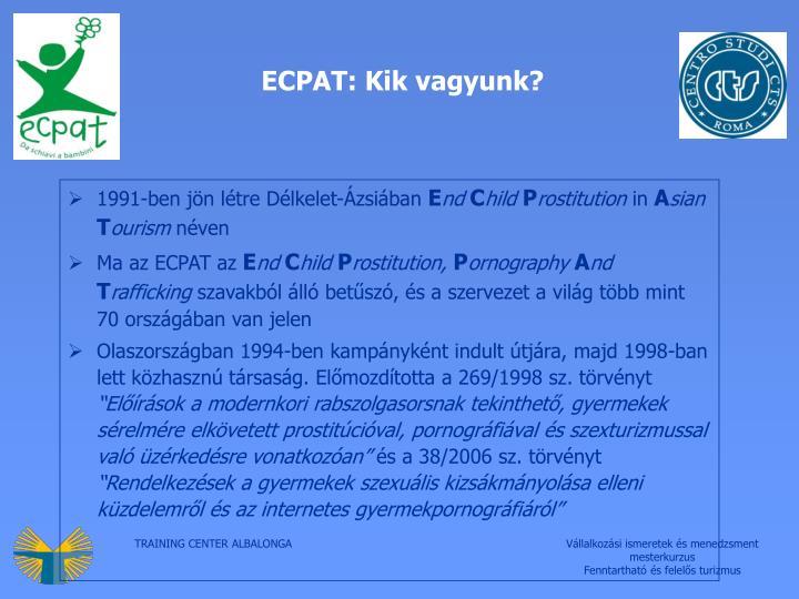ECPAT: Kik vagyunk?