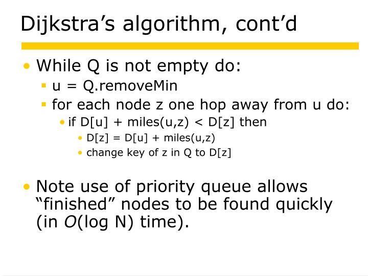 Dijkstra's algorithm, cont'd