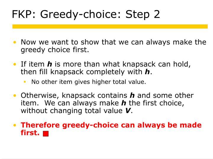 FKP: Greedy-choice: Step 2