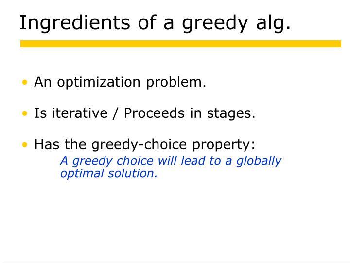 Ingredients of a greedy alg.