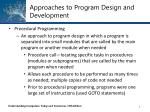 approaches to program design and development
