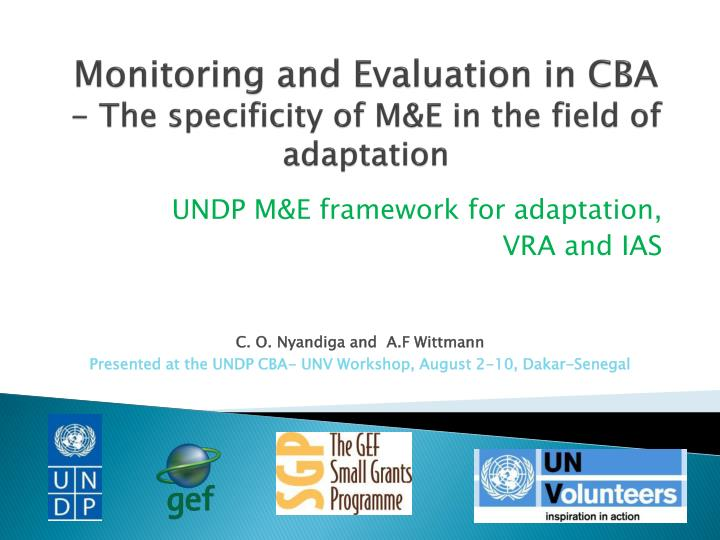 Monitoring and evaluation in cba the specificity of m e in the field of adaptation