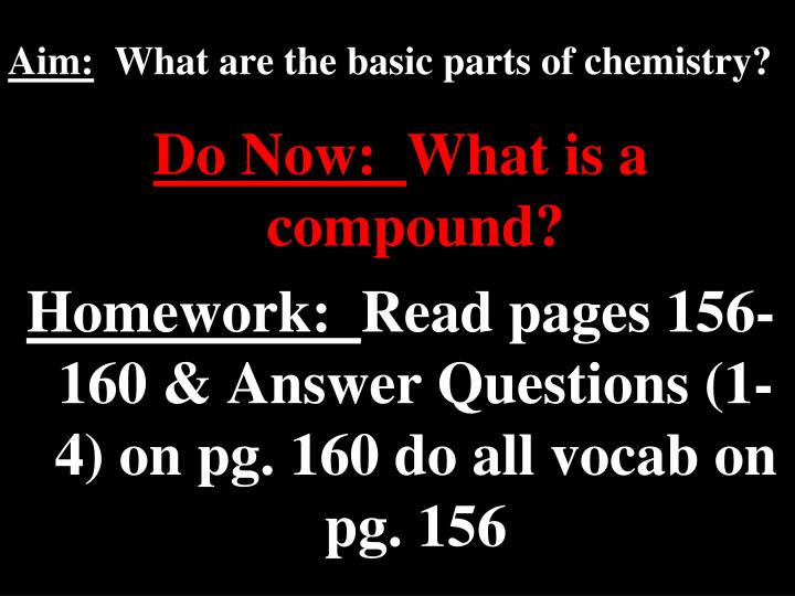 aim what are the basic parts of chemistry n.