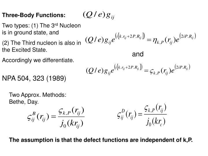 Three-Body Functions: