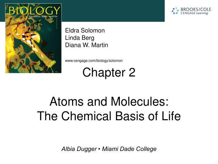 chapter 2 atoms and molecules the chemical basis of life n.