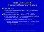 acute care cap hypoxemic respiratory failure