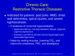 chronic care restrictive thoracic diseases