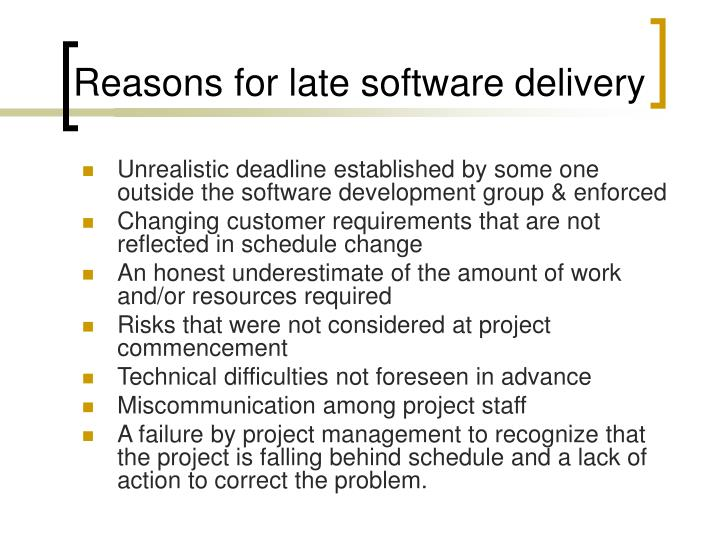Reasons for late software delivery