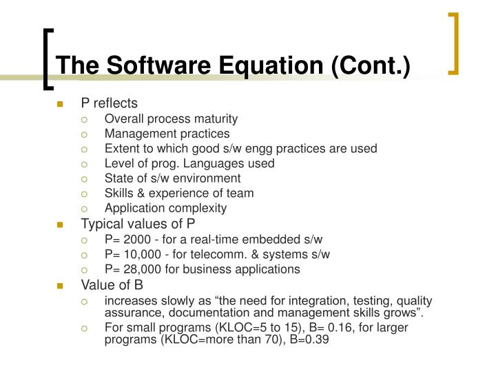 The Software Equation (Cont.)