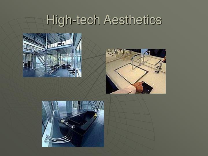 High-tech Aesthetics