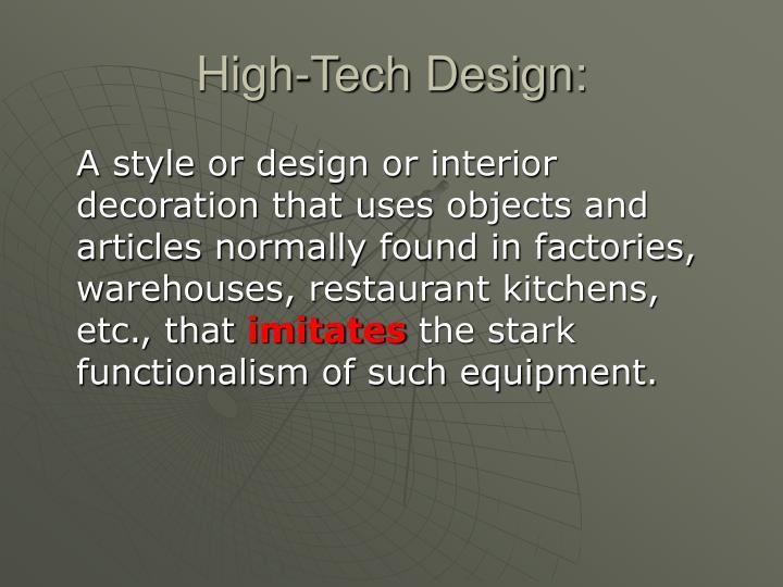 High-Tech Design: