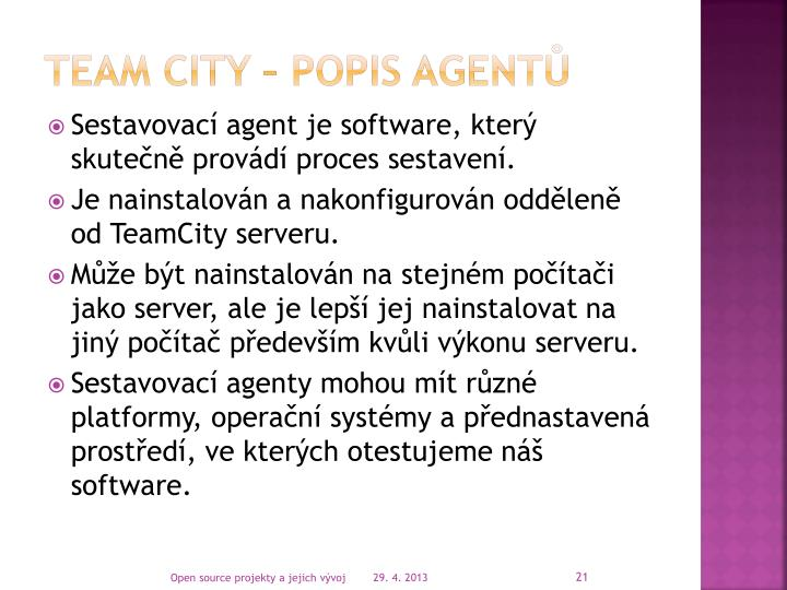TEAM CITY – popis agentů