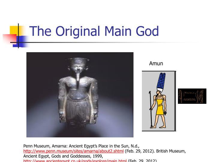 The original main god