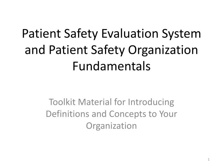 Evaluation Fundamentals >> Ppt Patient Safety Evaluation System And Patient Safety
