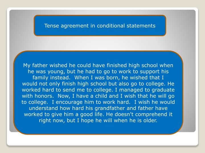 Tense agreement in conditional statements