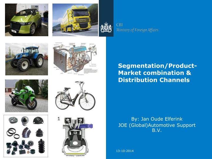Segmentation product market combination distribution channels