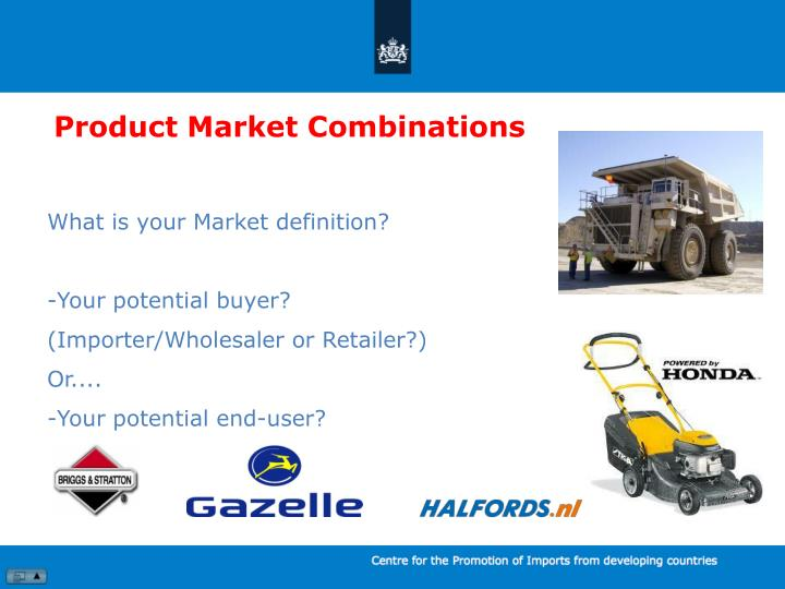 Product Market Combinations