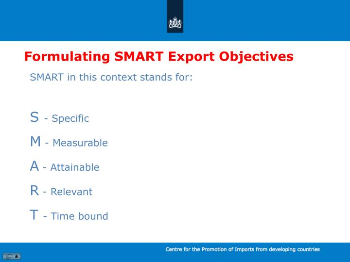 Formulating SMART Export Objectives