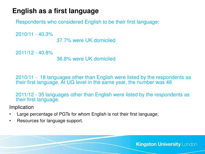 English as a first language