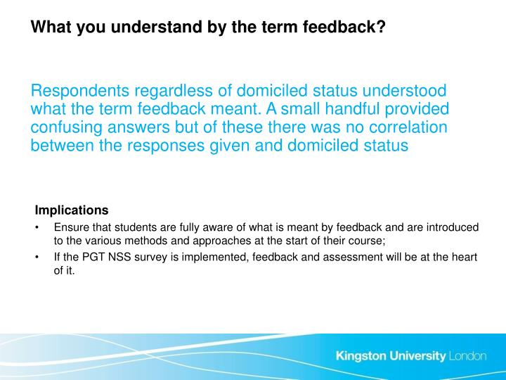 What you understand by the term feedback?