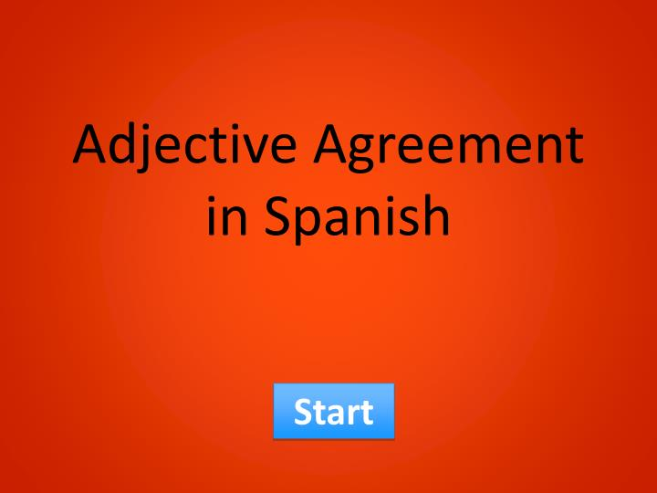 adjective agreement in spanish n.