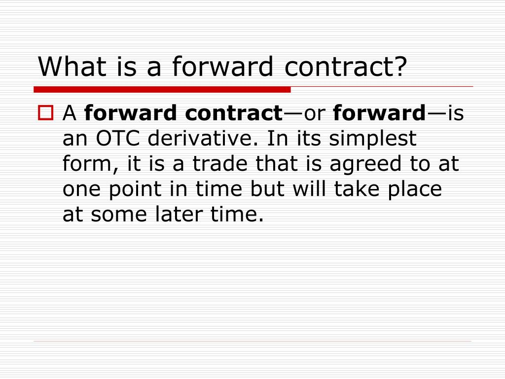 PPT - Forward contracts PowerPoint Presentation, free
