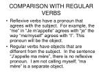 comparison with regular verbs