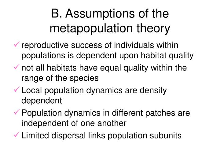 B. Assumptions of the metapopulation theory