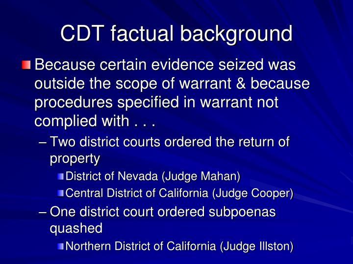 CDT factual background