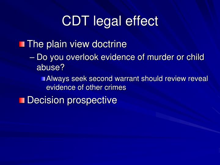 CDT legal effect