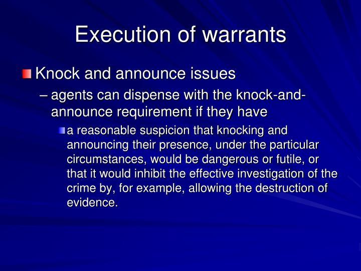Execution of warrants