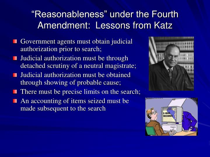 """""""Reasonableness"""" under the Fourth Amendment:  Lessons from Katz"""
