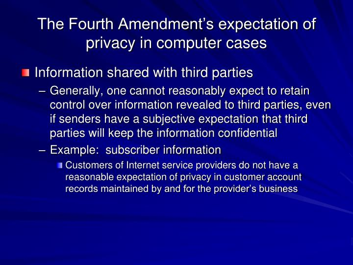 The Fourth Amendment's expectation of privacy in computer cases