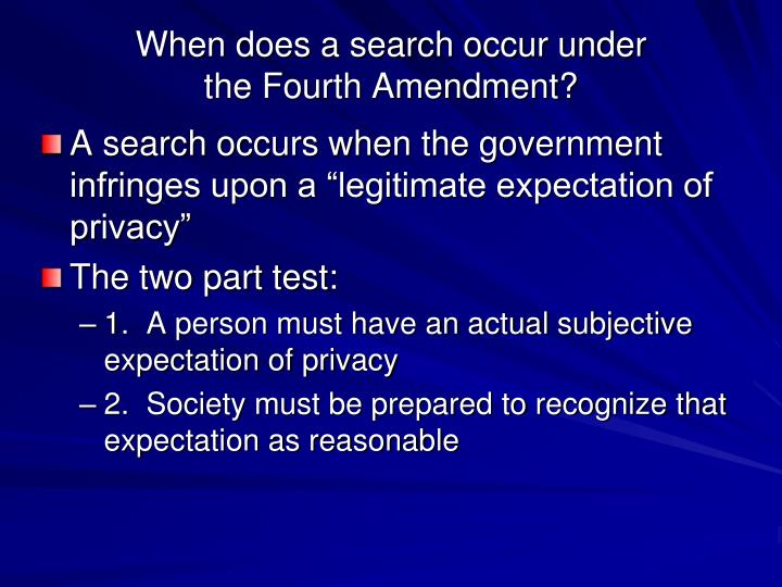 When does a search occur under the fourth amendment