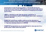 european contribution and commitment to environment and climate observations is evolving