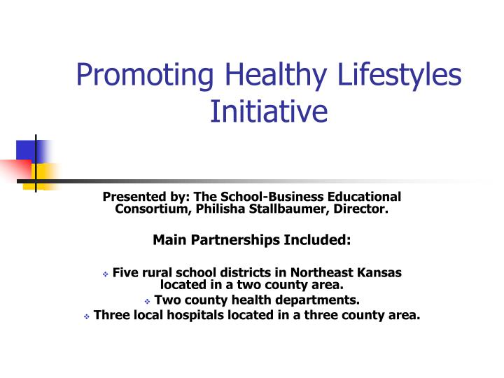 Promoting healthy lifestyles initiative