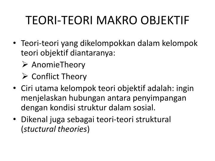 Teori teori makro objektif
