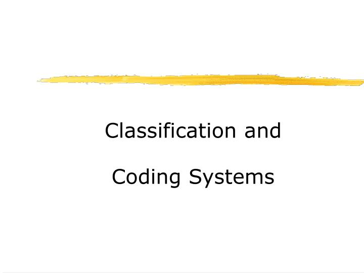 classification and coding systems n.