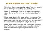 our identity and our destiny11