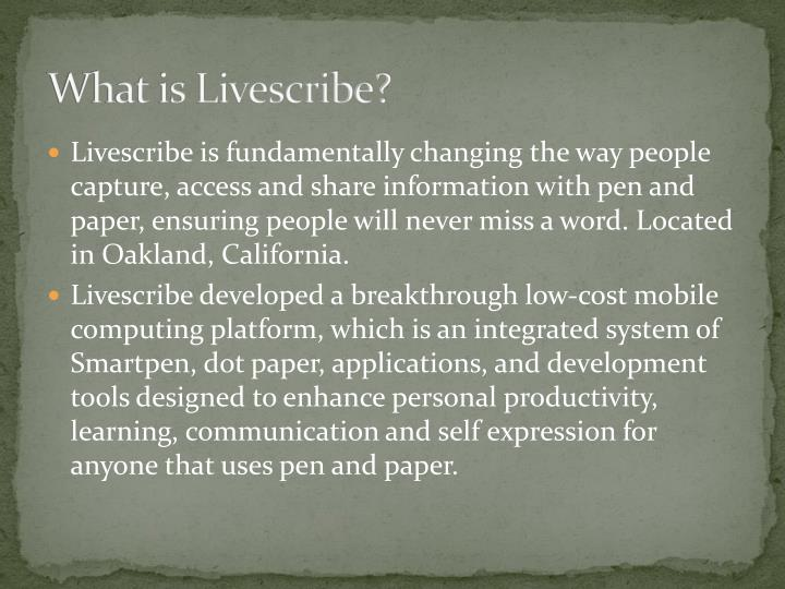 What is Livescribe?