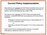 current policy implementation1