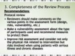 3 completeness of the review process3