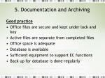 5 documentation and archiving